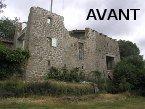 Rénovation d'une ruine à Saint-Pierreville (Ardèche) en 2004 - Avant travaux